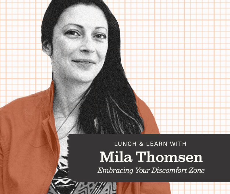 Embracing Your Discomfort Zone